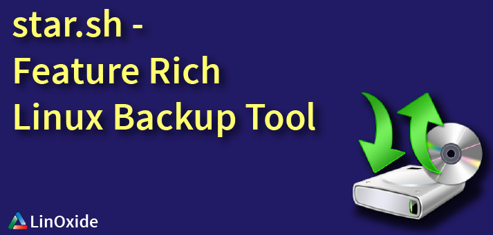 System Tar Restore - Feature-rich Backup Script (star.sh) for Linux