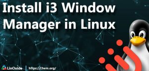 i3 window manager install