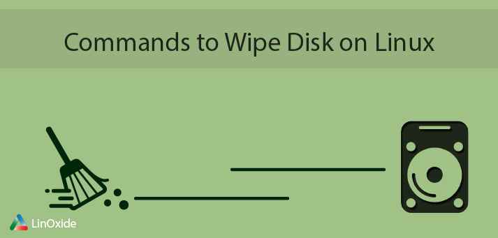 How to Wipe Hard Disk with Linux Command Line