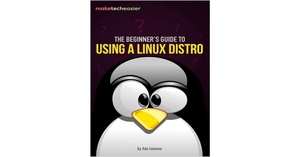 Beginner's Guide linux Distro