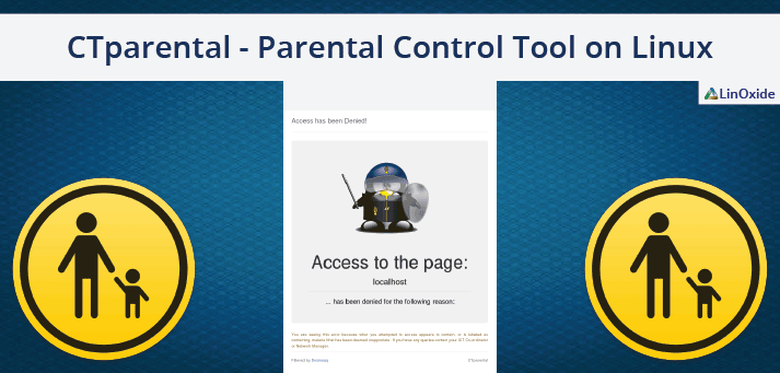 What are CTparental Features | CTparental Installation on Linux