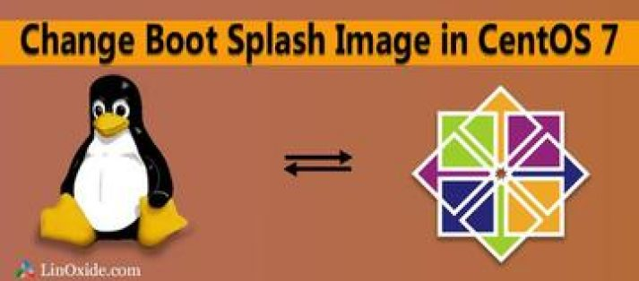 How to Change Boot Splash Image in CentOS 7