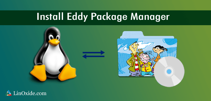 Install Debian Packages on Elementary OS with Eddy GUI Tool