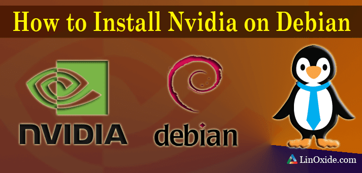 How to Install NVIDIA Drivers using Debian Repository