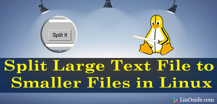 Split large File smaller linux