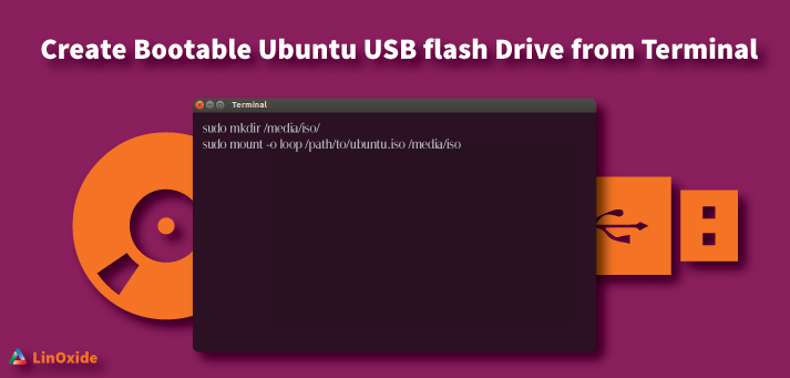How to Create Bootable Ubuntu USB flash Drive from Terminal