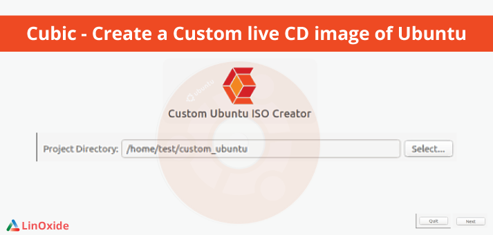 How to Create Custom Live CD image using Cubic on Ubuntu