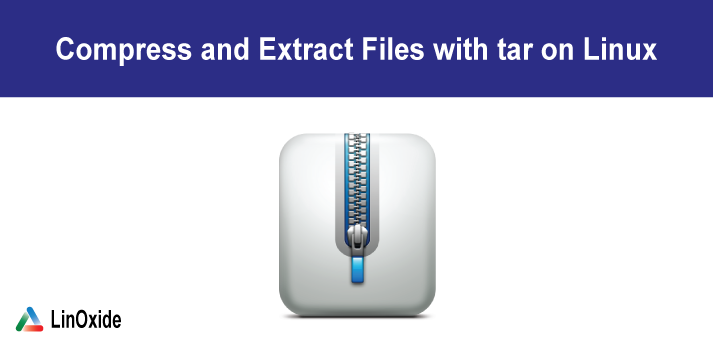 How to Compress and Extract Files Using tar Command on Linux