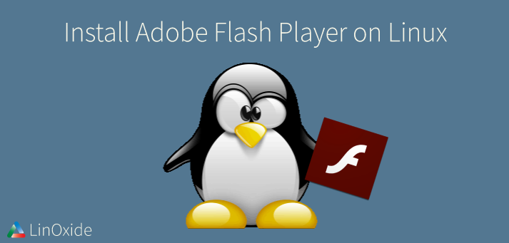 How to Install Adobe Flash Player using Ubuntu Linux Terminal