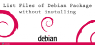 List Files Debian Package without installing