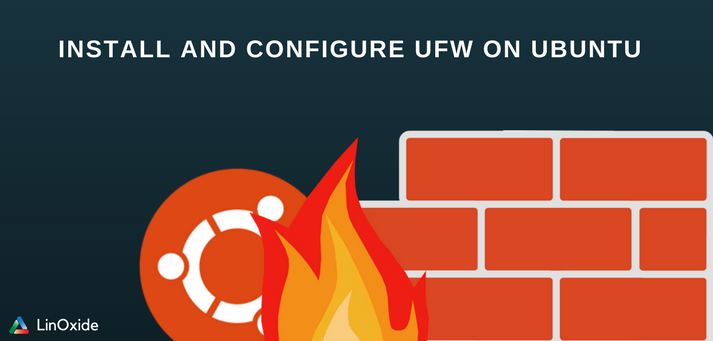 How to Setup UFW Firewall on Ubuntu 18.04