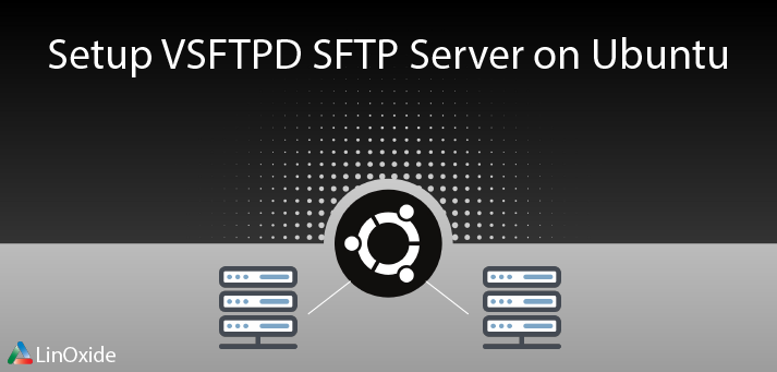 setup vsftpd sftps on ubuntu