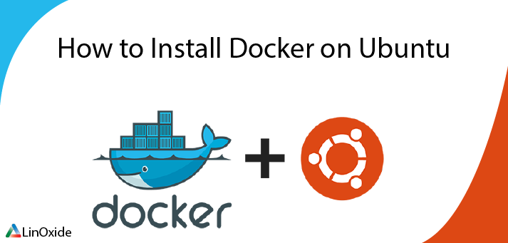 How to Install Docker on Ubuntu 18.04