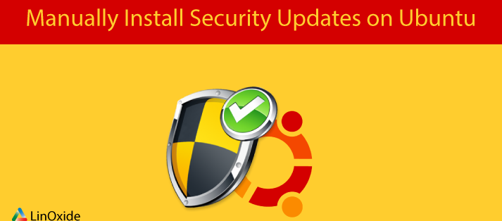 How to Manually Install Security Updates on Ubuntu 18.04