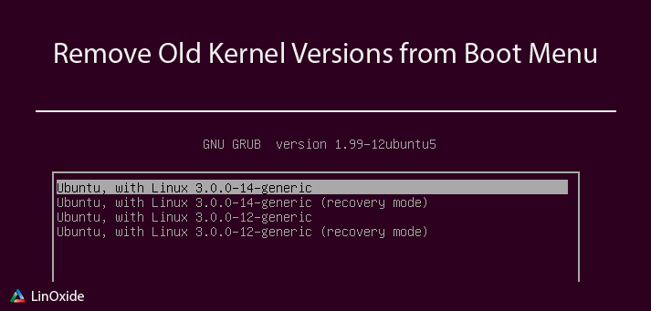 Remove Old Kernel Versions Boot-Menu
