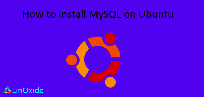 How to Install MySQL 8.0 on Ubuntu 18.04