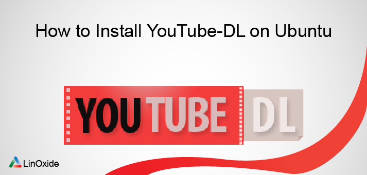 Install YouTube-DL ubuntu
