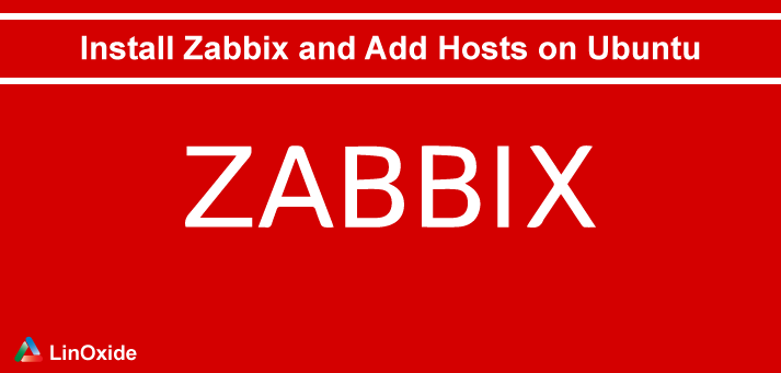 How to Install Zabbix and Add Remote Hosts on Ubuntu 18 04