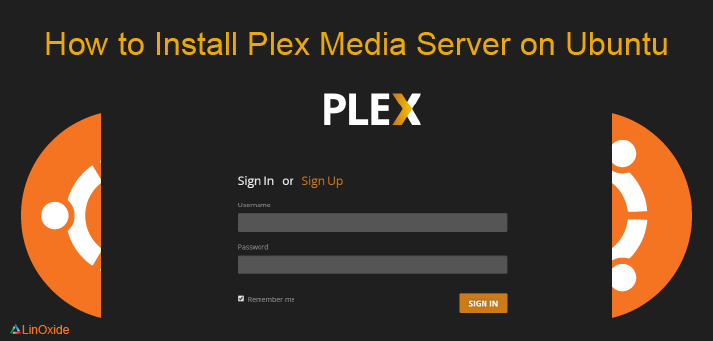 How to Setup Plex Media Server on Ubuntu