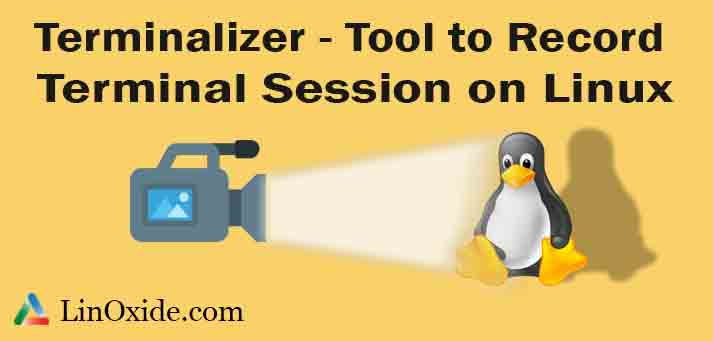 Terminalizer - Tool to Record Terminal Sessions on Linux