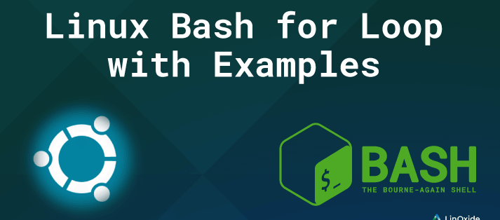 How to Write Loop in Bash with Examples