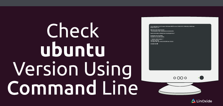 How to Check Ubuntu Version Using Command Line