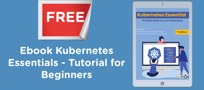 Free Ebook Kubernetes Essentials - A Tutorial for Beginners