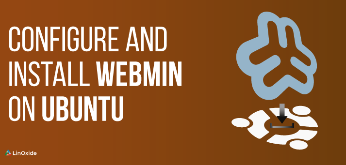 How to Configure and Install Webmin on Ubuntu 18.04