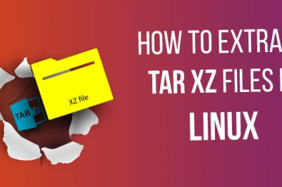 How to extract xz tar file in linux