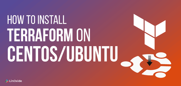 How to install terraform on centos and ubuntu