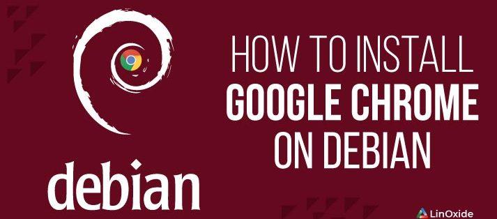 How to Install Google Chrome on Debian