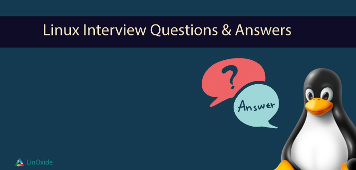 Top 40 Linux Interview Questions & Answers (Updated 2019)