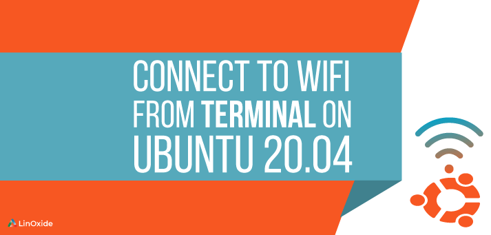 How to Connect to WiFi from Terminal on Ubuntu 20.04