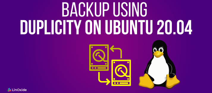 How to Backup Using Duplicity on Ubuntu 20.04