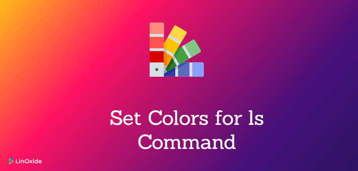 How to Enable Colors for ls Command Output