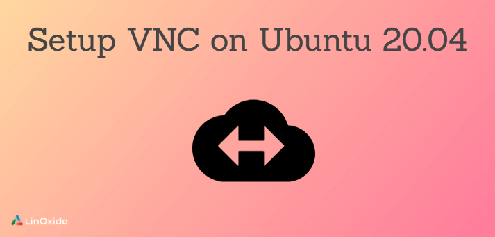 install and configure vnc on Ubuntu 20.04