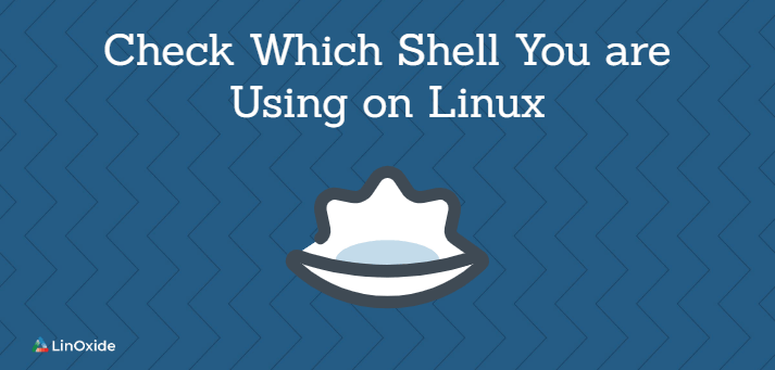check which shell using linux