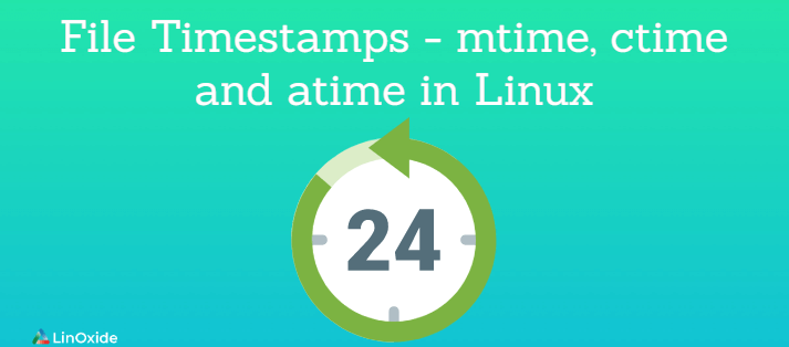 File Timestamps - mtime, ctime and atime in Linux