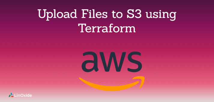upload files to s3 using terraform