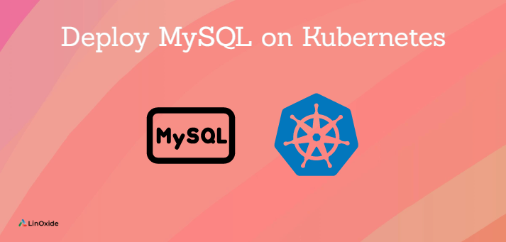 deploy mysql on kubernetes