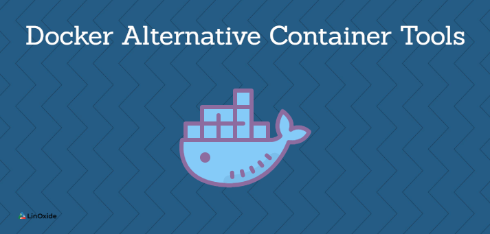docker alternative tools