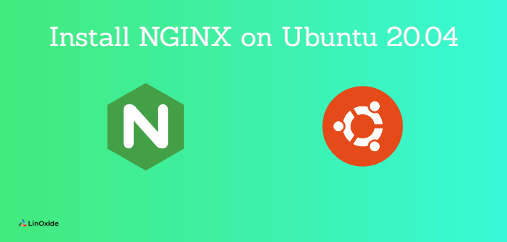 How to Install NGINX on Ubuntu 20.04 and Host Website