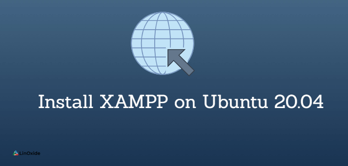 How to Install XAMPP on Ubuntu 20.04