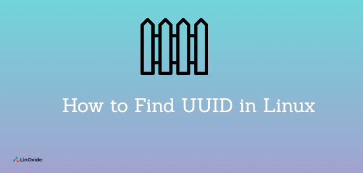 How to Find UUID in Linux