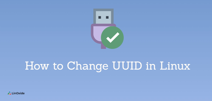 How to Change UUID in Linux