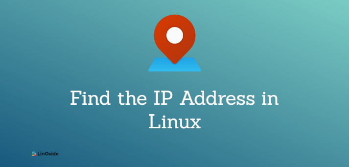 How to Find the IP Address in Linux