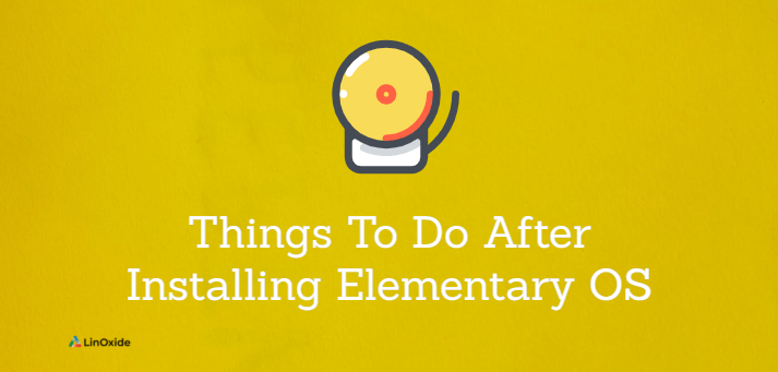 15 Things To Do After Installing Elementary OS 6 Odin