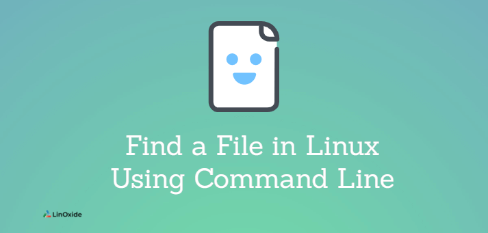 Find a File in Linux using Command Line